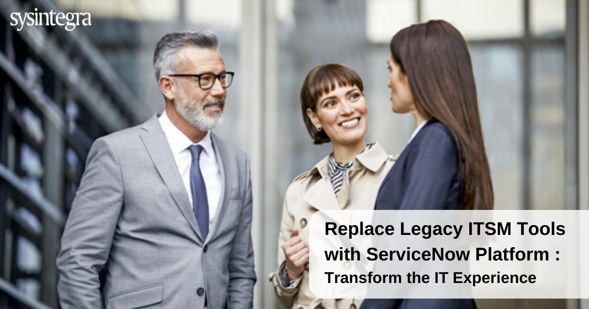 migrate legacy systems to ServiceNow